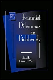 Image For Feminist Dilemmas in Fieldwork