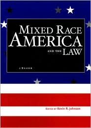 Image For Mixed Race America and the Law: A Reader