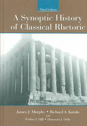 Cover Image For A Synoptic History of Classical Rhetoric