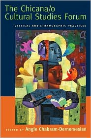 Cover Image For The Chicana/o Cultural Studies Forum