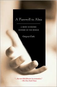 Cover Image For A Farewell to Alms: A Brief Economic History of the World