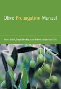 Image For Olive Propagation Manual